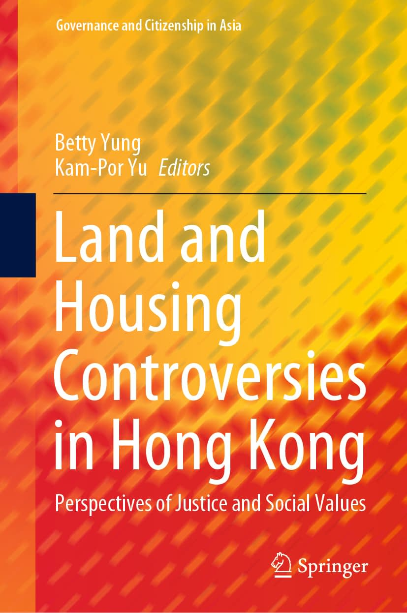 Land and Housing Controversies in Hong Kong